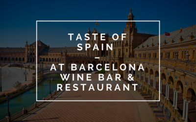 Taste of Spain at Barcelona Wine Bar & Restaurant